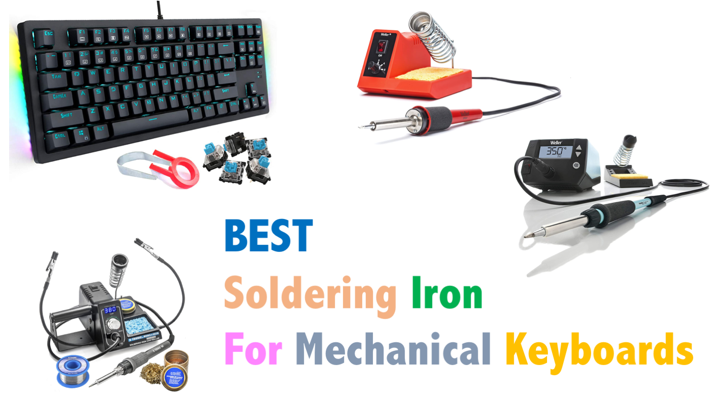Best Soldering Iron for Mechanical Keyboards
