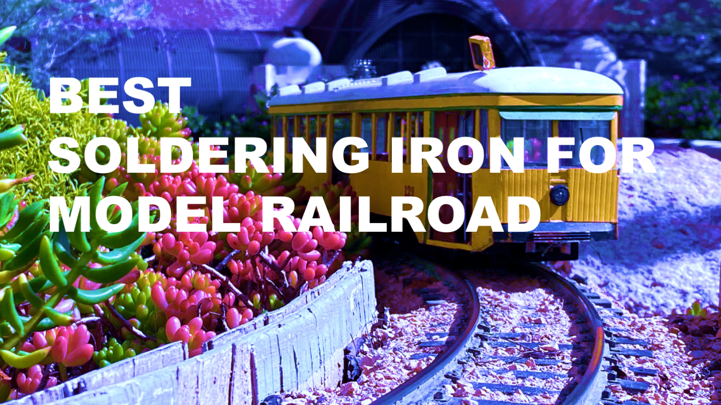 Soldering Iron Model Railroad